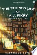 Kisah Hidup A J  Fikry  The Storied Life Of A J  Fikry