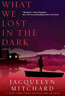 What We Lost in the Dark To All She Holds Dear Allie Kim