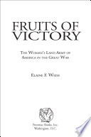 Fruits Of Victory : more outlandish for her time. she was the...