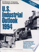 U  S  Industrial Outlook  1994