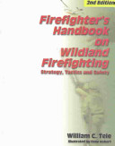 Firefighter s Handbook on Wildland Firefighting
