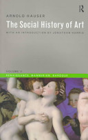 The Social History Of Art Renaissance Mannerism Baroque
