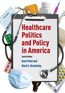Healthcare Politics and Policy in America  2014