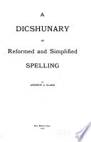 A Dicshunary of Reformed and Simplified Spelling
