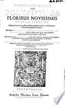 Florilegii Magni  Seu Polyantheae Floribus Novissimis Sparsae  Libri XX
