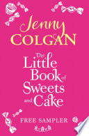 The Little Book Of Sweets And Cake  A Jenny Colgan Sampler 2011