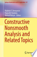 Constructive Nonsmooth Analysis And Related Topics book