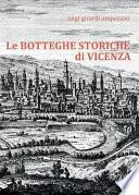 Le botteghe storiche di Vicenza