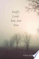 Swift, Lord, You are Not Arthur Rimbaud Wrote One Of His