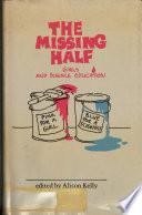 The Missing Half : ...