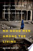 Book No Good Men Among the Living
