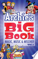 Archie s Big Book Vol  1