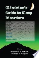 Clinician s Guide to Sleep Disorders