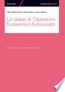 Lo status di Operatore Economico autorizzato
