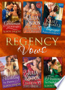 Regency Vows  A Gentleman  Til Midnight   The Trouble with Honour   An Improper Arrangement   A Wedding By Dawn   The Devil Takes a Bride   A Promise by Daylight  Mills   Boon e Book Collections