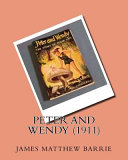 Peter and Wendy (1911)by