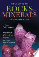 Field Guide to Rocks   Minerals of Southern Africa
