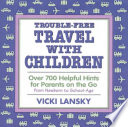 Trouble Free Travel with Children Book PDF