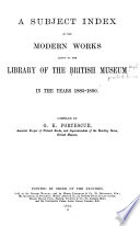 A Subject Index of the Modern Works Added to the Library of the British Museum in the Years 1880-[95]: 1885-1890