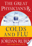The Great Physician s Rx for Colds and Flu