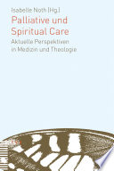 Palliative und Spiritual Care