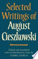 Selected Writings of August Cieszkowski
