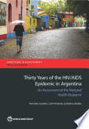 Thirty Years of the HIV AIDS Epidemic in Argentina