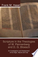 Best Scripture in the Theologies of W. Pannenberg and D.G. Bloesch