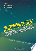 Information Systems-correctness And Reusability - Selected Papers Form The Is-core Workshop