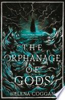The Orphanage of Gods Book PDF