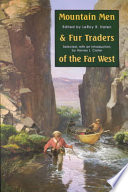 Mountain Men and Fur Traders of the Far West