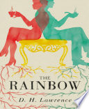 The Rainbow  Unabriged