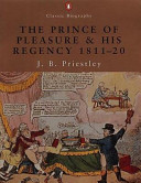 The Prince of Pleasure and His Regency 1811 20