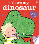 I Love My Dinosaur So Unusual As This One