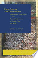 Rising China and Asian Democratization  Socialization to  Global Culture  in the Political Transformations of Thailand  China  and Taiwan
