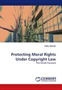 Protecting Moral Rights Under Copyright Law