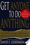 Get Anyone to Do Anything Book Cover