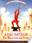 King Arthur The Sword In The Stone