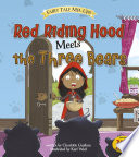 Red Riding Hood Meets the Three Bears And Stumbles On The Three Bears Who