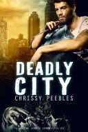 The Zombie Chronicles   Book 3   Deadly City