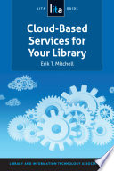 Cloud Based Services for Your Library