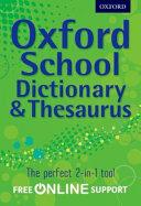 Oxford School Dictionary & Thesaurus
