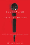 Journalism and Political Exclusion