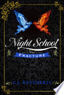 Night School  Fracture