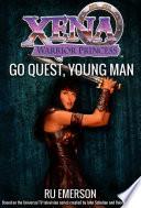 Xena Warrior Princess  Go Quest  Young Man