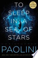 Book To Sleep in a Sea of Stars Sneak Peek