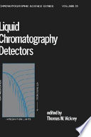 Liquid Chromatography Detectors book