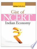The Gist of NCERT   INDIAN ECONOMY