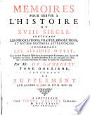 Memoires Pour Servir A L Histoire Du XVIII Siecle