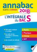 Annales Annabac 2018 L'intégrale Bac S
